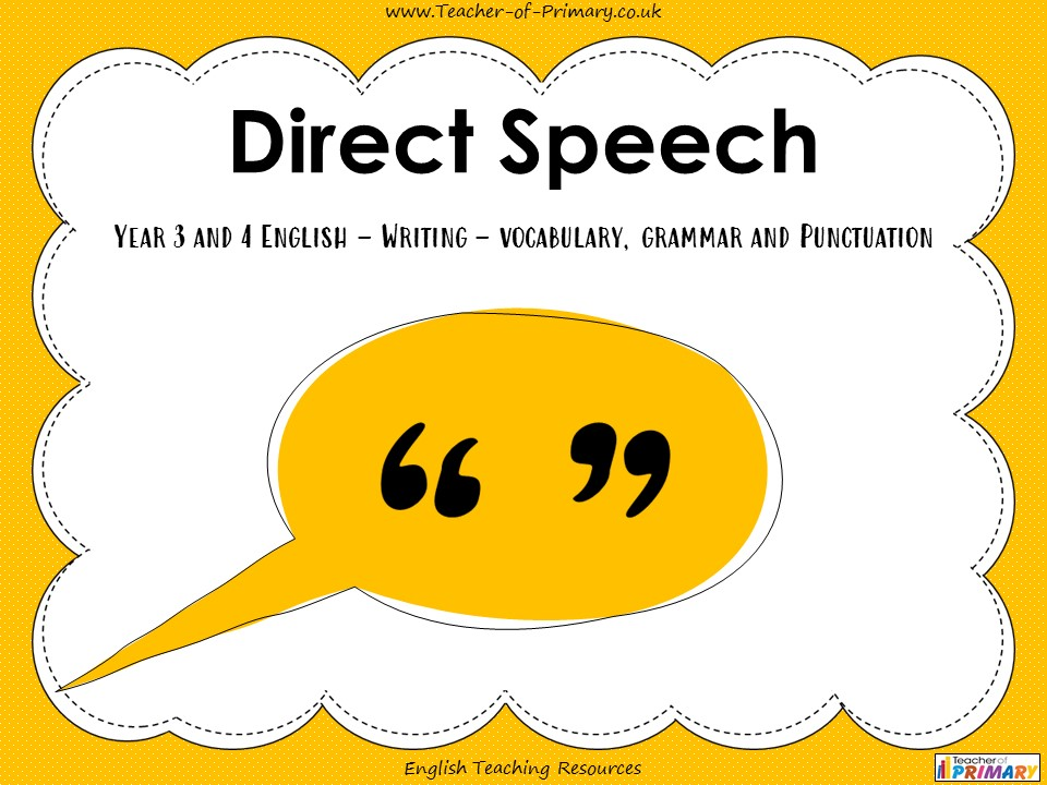 Direct Speech - Year 3 and 4