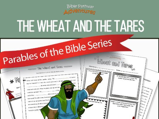 Bible Parable The Wheat And The Tares By Pip29 Teaching Resources