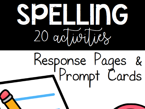 Spelling & Word Work - Activity Pack - Response Pages & Prompt Cards - Center