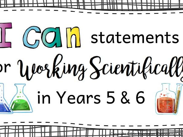 Working Scientifically I can Statements for Years 5 & 6