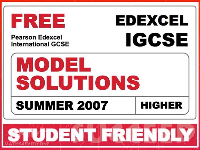 Exam Paper Solutions (IGCSE Summer 2007)