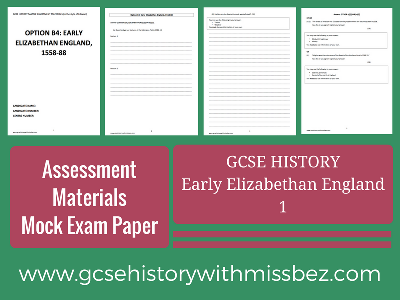GCSE HISTORY: Exam Paper ONE (1): Elizabeth I (Edexcel): Sample Assessment Material