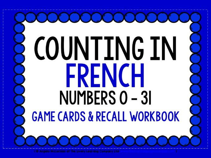 FRENCH FOR CHILDREN - NUMBERS 0-31 - GAME CARDS & RECALL WORKBOOK