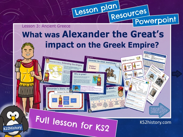 Alexander the Great (Lesson for KS2)