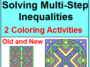 SOLVING MULTI-STEP  INEQUALITIES AND EQUATIONS COLORING ACTIVITY
