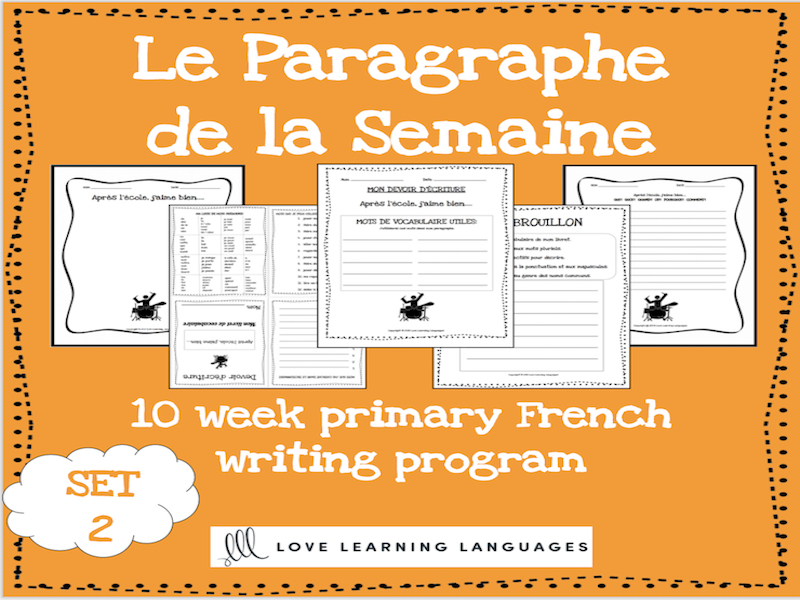 Le paragraphe de la semaine - Set 2 - 10 week French primary writing program