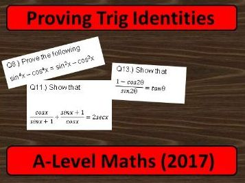 A-Level Maths 2017: Proving Trig Identities