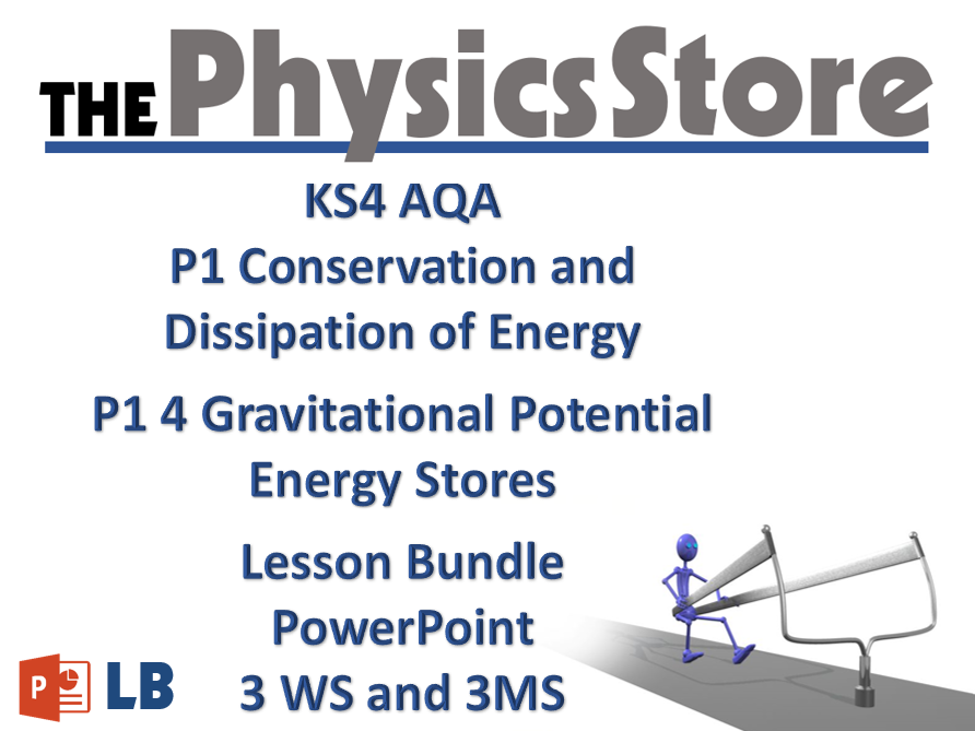 KS4 GCSE Physics AQA P1 4 Gravitational Potential Energy Stores Lesson  Bundle