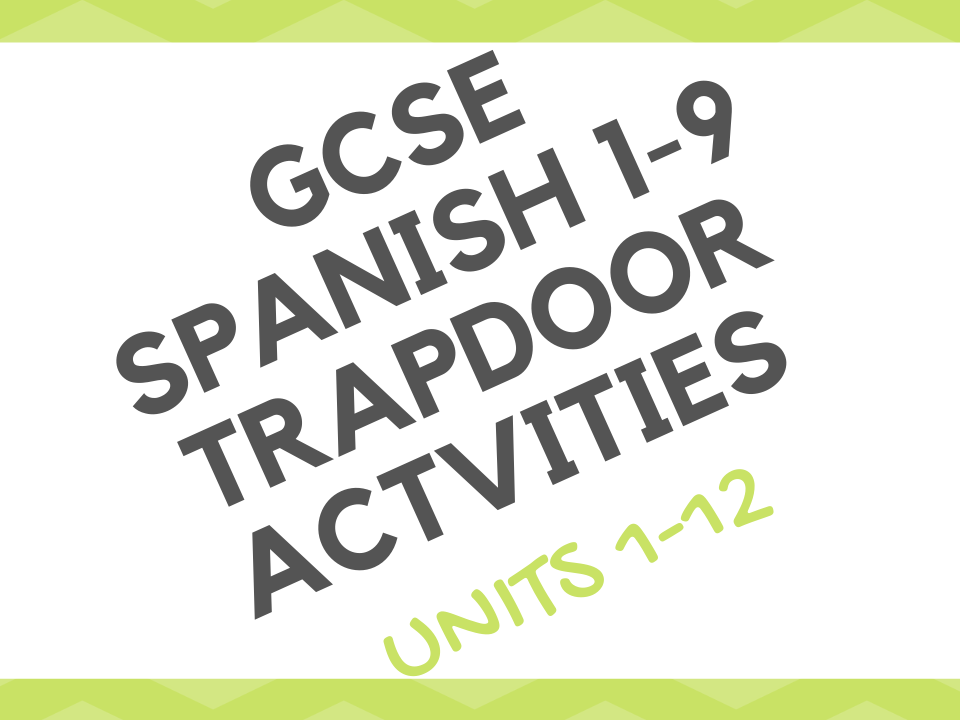 Trapdoor - ALL UNITS 1-12. GCSE Spanish 1-9 AQA.