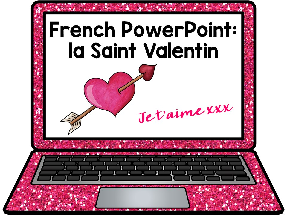 French Presentation and Games: Valentine's Day La Saint Valentin