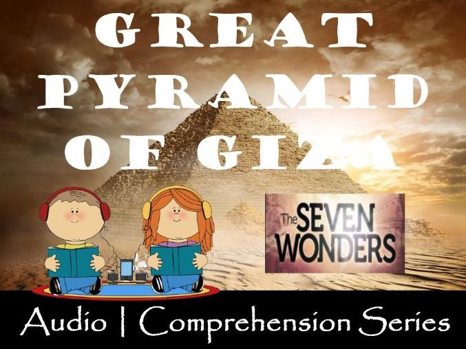 The Great Pyramid of Giza   Distance Learning   Audio & Comprehension Worksheets