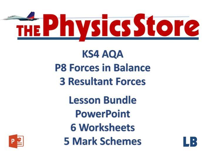 KS4 GCSE Physics AQA P8 3 Resultant Forces Lesson Bundle