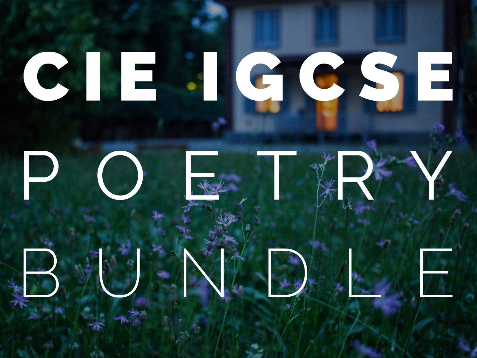 Cambridge / CIE IGCSE Poetry Anthology Bundle