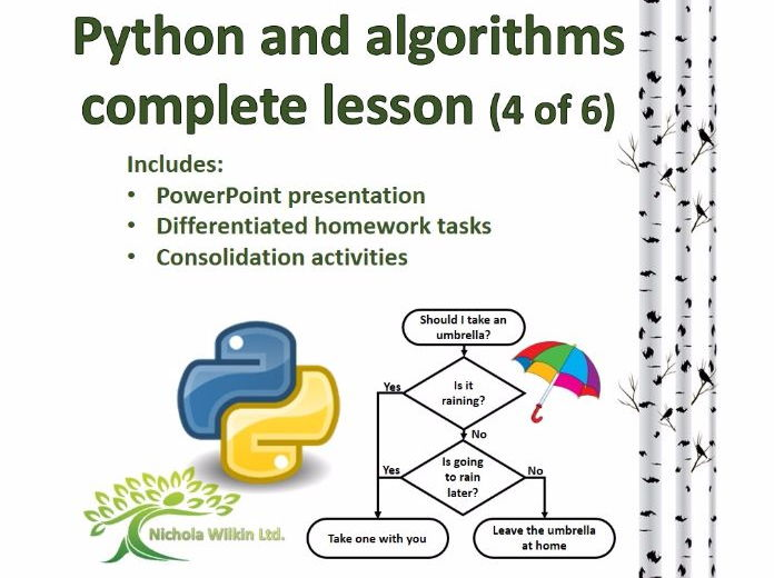 Python and Algorithms Complete Lesson 4 of 6 (GCSE Computer Science and KS3 Computing)