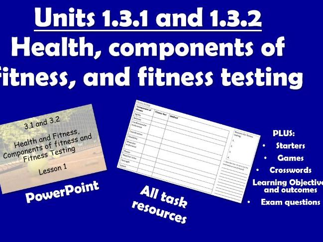 AQA GCSE PE (2016) 1.3.1 and 1.3.2 Health, components of fitness, and fitness testing - Unit of Work