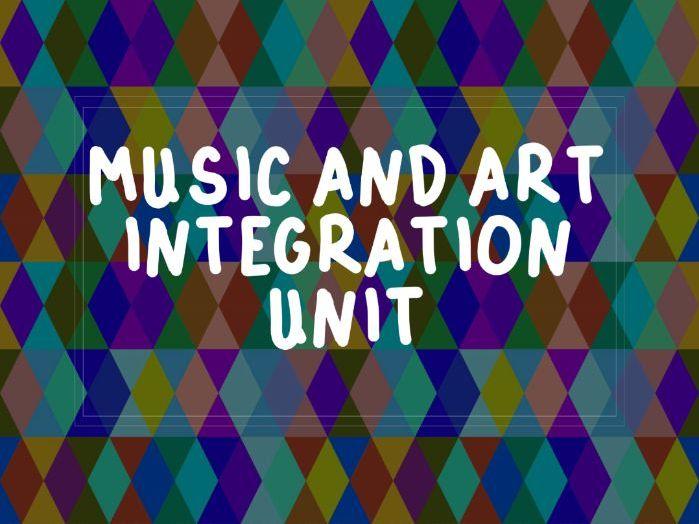 Music and Art Integration Unit