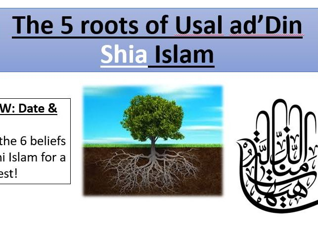 Five Roots of Shia Islam - EDEXCEL - Muslim Beliefs