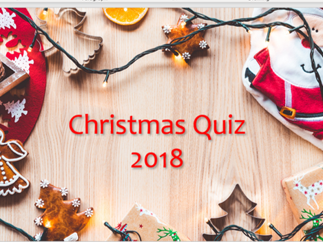 Christmas Quiz for 2018!  English Dingbats round, music round and 2018 general knowledge round.