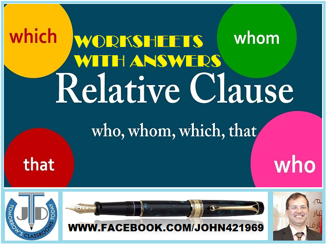 RELATIVE CLAUSE: WORKSHEETS WITH ANSWERS