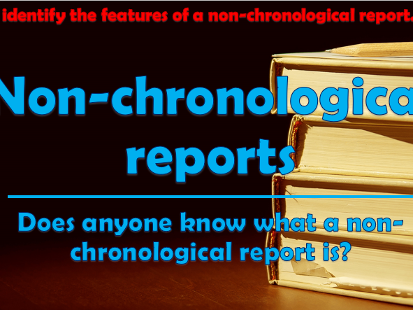 Non-chronological reports - Features