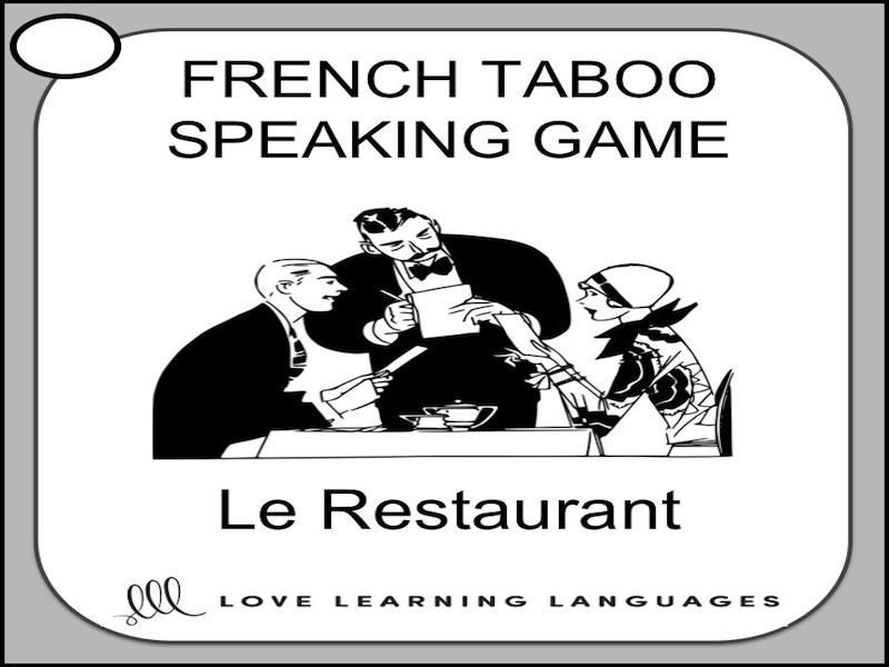 GCSE FRENCH: Le Restaurant - French Taboo Speaking Game - Restaurant  vocabulary