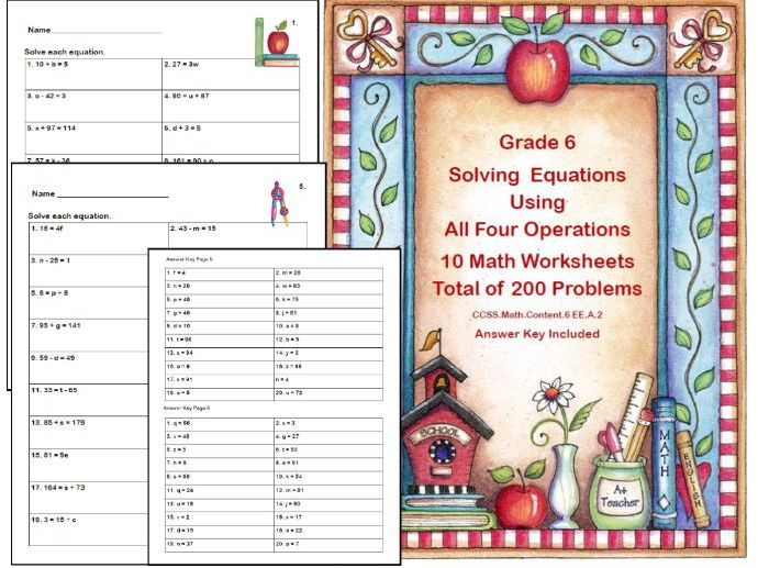 10 Worksheets- Solving Equations- All Four Operations- Grade 6-School Theme