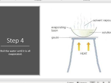 Evaporation - Separation of mixtures.
