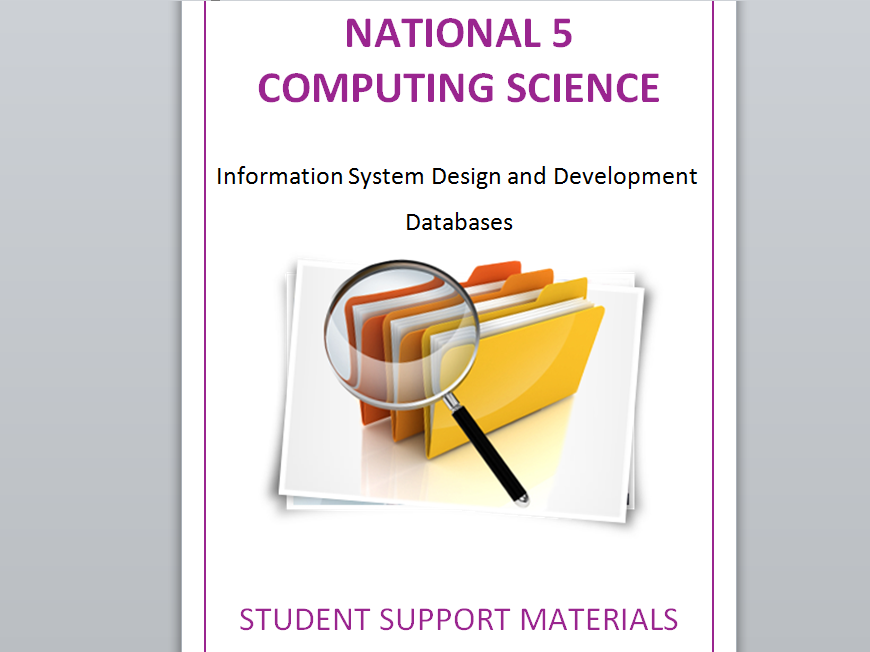 National 5 Computing Science Database Task Booklet and Theory Notes