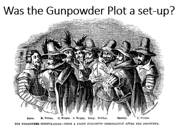Was the Gunpowder Plot a set-up?