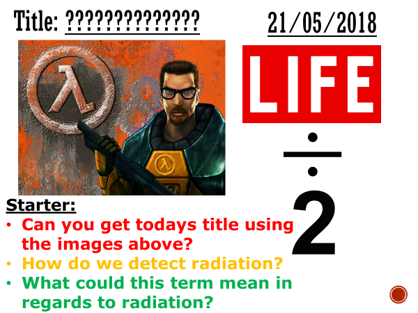 Activity and half life - Complete lesson (GCSE 1-9)