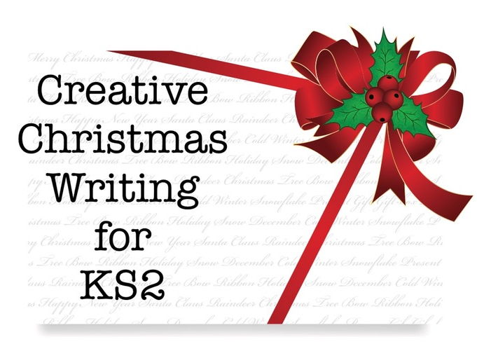 Creative Christmas Writing for KS2