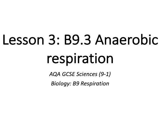 B9.3 Anaerobic respiration