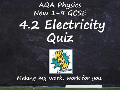 AQA Physics: 4.2 Electricity Quiz