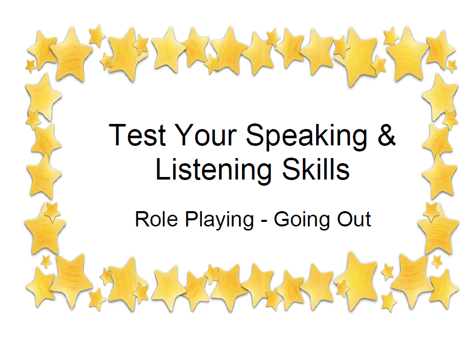 Test Your Speaking & Listening Skills Role Playing - Going Out