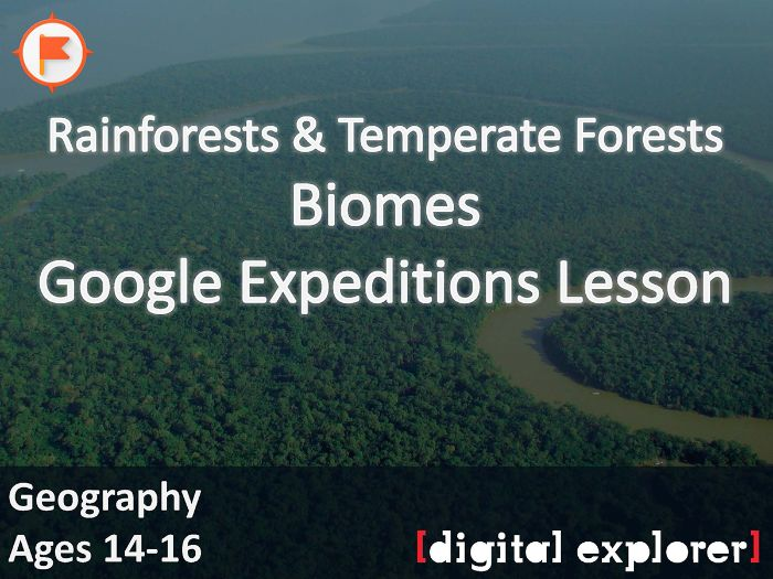 Biomes - Rainforests & Temperate Forests #GoogleExpeditions Lesson