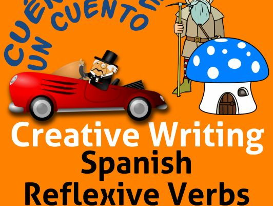 Spanish Creative Writing for Reflexive Verbs.  Verbos Reflexivos en español