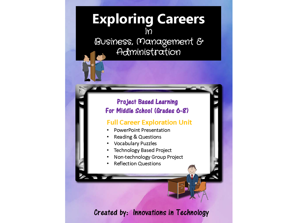 Exploring Careers:  Business, Management & Administration