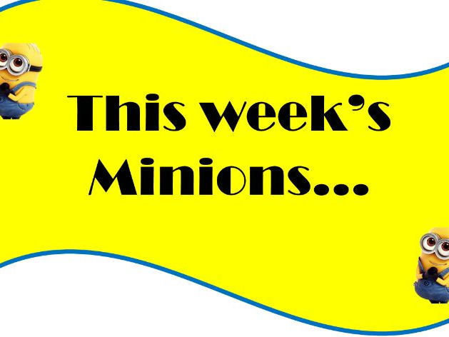 Class Helpers: Minions of the Week