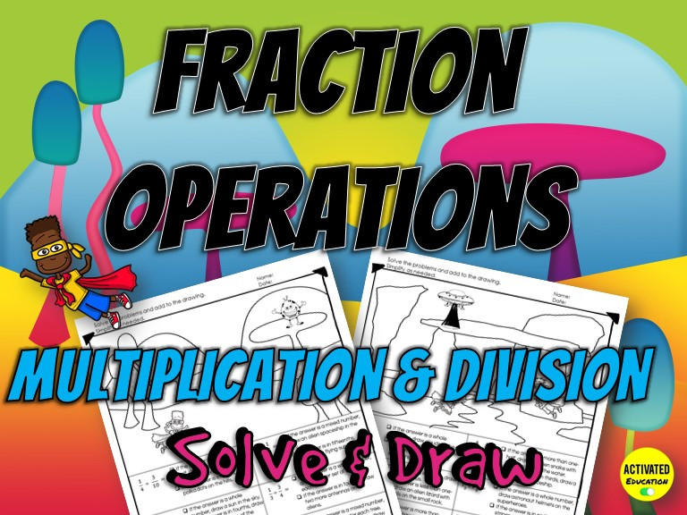 Fraction Multiplication & Division Solve & Draw Activity