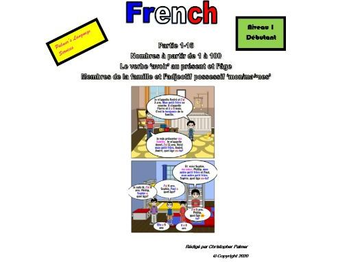 French for Adults: Beginners: Part 16: Members of the family, avoir, numbers 1-100, 'my' in French