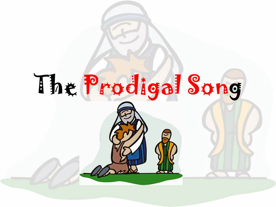 Song: The Prodigal Son