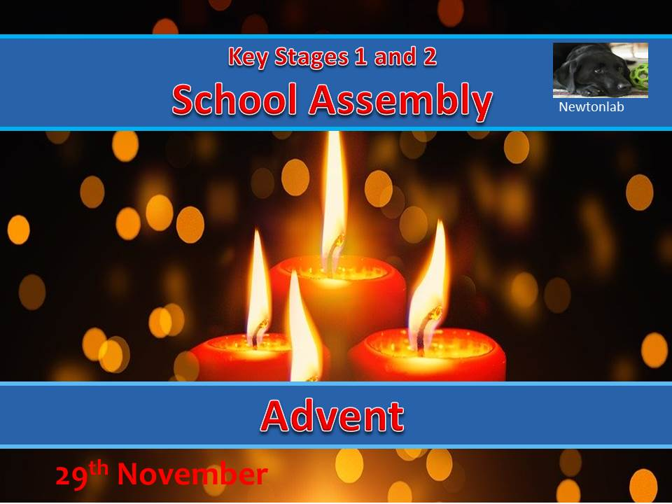 Advent Assembly - 29th November 2020 - Key Stages 1 and 2