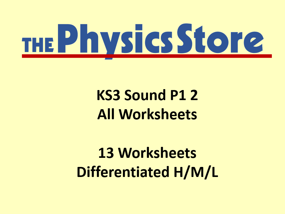KS3 Physics P1 2 Sound Topic - All 14 Worksheets Only Bundle