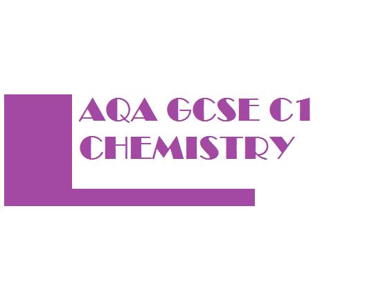 GCSE AQA Chemistry C1 Practice Question Bundle