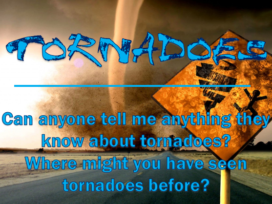 Extreme Weather #1 - Tornadoes