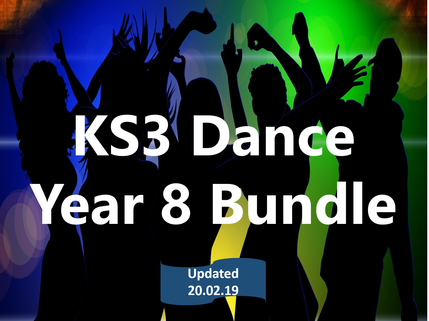 KS3 Dance: Year 8 Bundle (New for 2018)