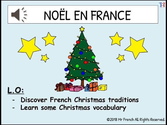 Noël en France (Christmas in France) - 1 lesson! Y3/Y4/Y5/Y6 (2nd Grade-> 5th Grade)