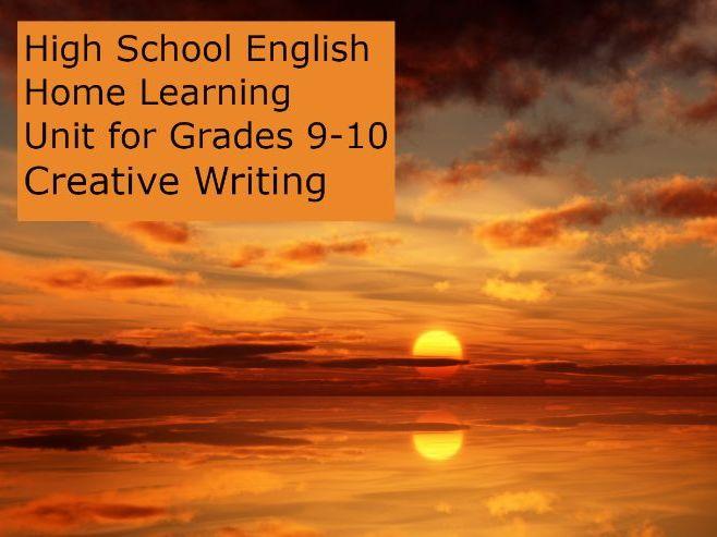 High School English: Digital Home Learning Unit - Creative Writing