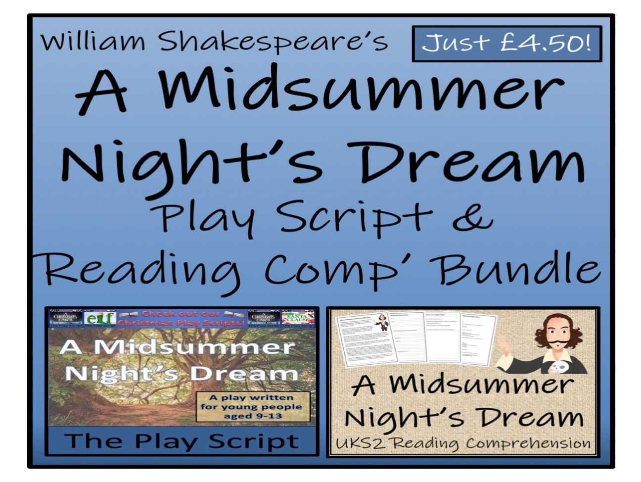 UKS2 Literacy - William Shakespeare's A Midsummer Night's Dream - Play Script & Reading Comprehension Bundle