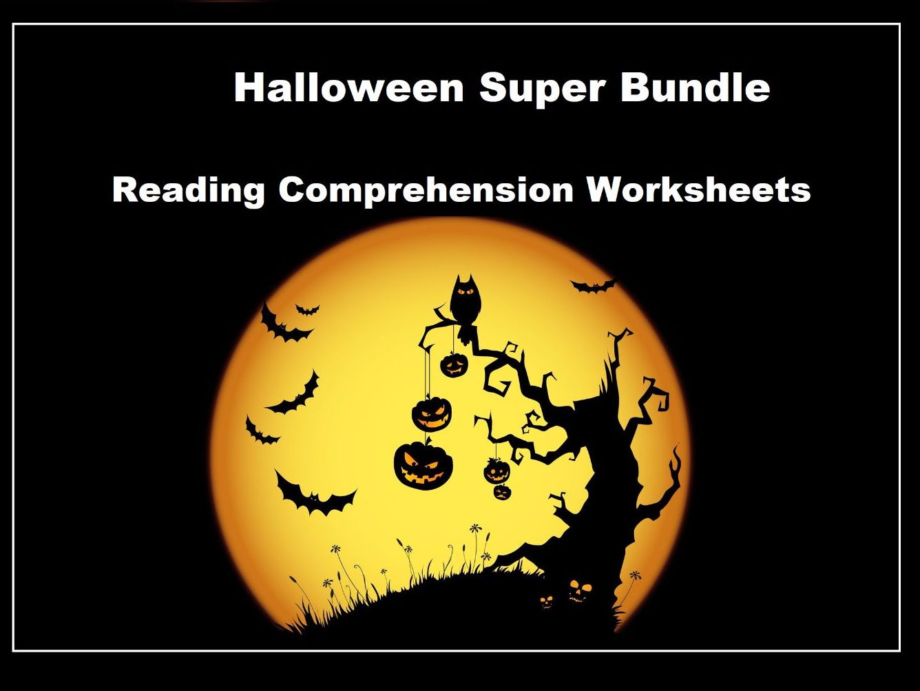 Halloween Reading Comprehension Worksheets - Super Bundle!